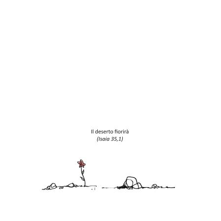 Il deserto fiorirà